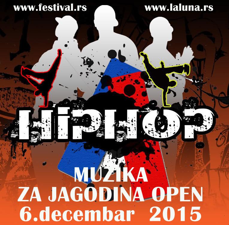 Muzika za  HIP HOP-solo,duo,grupe-Jagodina Open-6.decembar 2015